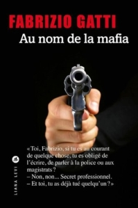 Au nom de la Mafia - Fabrizio GATTI